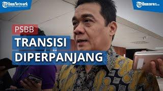 Pemprov DKI Jakarta Berencana Perpanjang PSBB Transisi 14 Hari Lagi