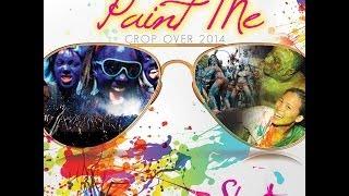 """Soca Music"" Shanta Prince - Paint Me Down ""2014 Barbados Crop Over"" (All Inclusive Riddim)"