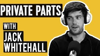 Working the groin w/Jack Whitehall | Private Parts