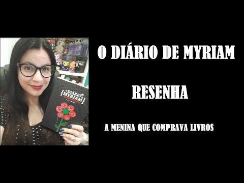 O DIÁRIO DE MYRIAM I RESENHA