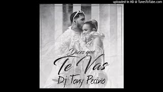Karol G, Anuel AA   Dices Que Te Vas   DJ Tony Pecino (Bachata Remix)