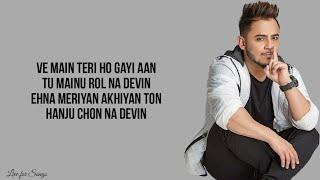 Main teri ho gayi (lyrics) - Millind Gaba | Happy Raikoti | Akansha Bhandari