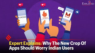 Expert Explains: Why The New Crop Of Apps Should Worry Indian Users - Download this Video in MP3, M4A, WEBM, MP4, 3GP