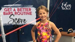 Get a better score on gymnastics level 4 bars routine