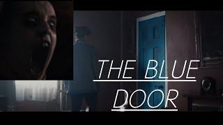 Horror Short Story: The Blue Door