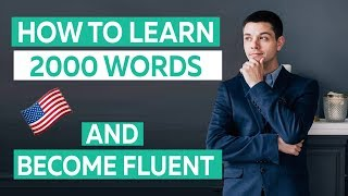 How to learn 2000 English words and become fluent in English this year