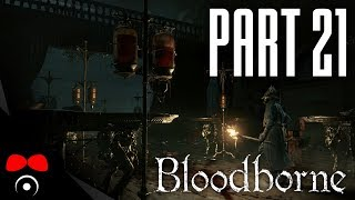 GATLING GUN! | Bloodborne #21