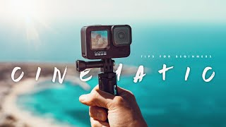 How to Make GoPro Cinematic | 5 tips for beginner filmmakers