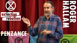 """Time to Act Now"" Roger Hallam 