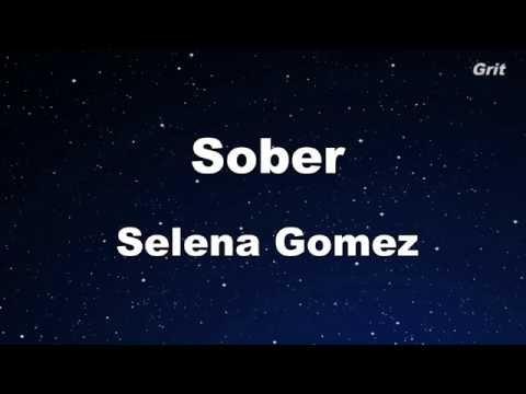 Sober - Selena Gomez  Karaoke【With Guide Melody】