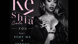 Keyshia Cole – You Feat French Montana & Remy Ma  ( NEW SONG JANUARY 2017 )
