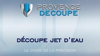 Provence Découpe - Jet d'eau