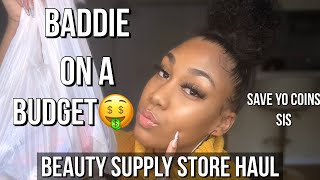BEAUTY SUPPLY STORE HAUL | AFFORDABLE Beauty Products | Baddie On A Budget 🤑