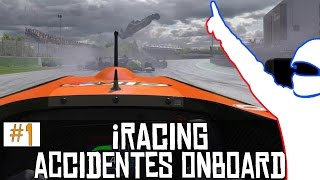 iRacing || Accidentes onboard #1