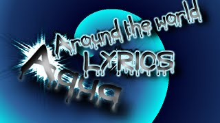 Aqua - Around the world (Lyrics)