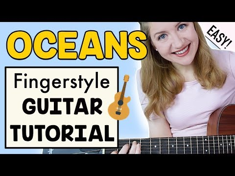 Oceans (Where Feet May Fail) - Hillsong United (Fingerstyle Guitar Tutorial)