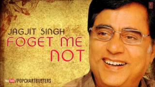 Utha Surahi Full Audio Song | Forget Me Not - Jagjit Singh Hit