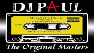 DJ Paul - I Can't Get Shit (Bonus Track) - Track 17 (REMASTERED) Volume 16: The Original Masters