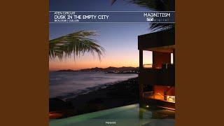 Dusk in the Empty City (Original Mix)