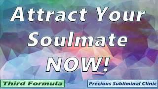 Attract Your Soul Mate / Twin Flame - 3rd Fomula  [Affirmation+Frequency] - INSTANT RESULTS