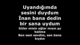 Sinan Özen Ft. Asli Güngör - Ben Seni Sevdim + Lyrics