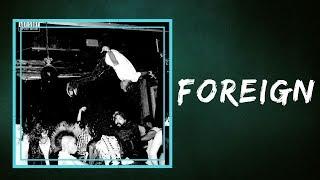 Playboi Carti  -   Foreign (Lyrics)
