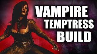Skyrim SE Builds - The Vampire Temptress - Remastered Build
