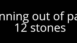running out of pain - 12 stones