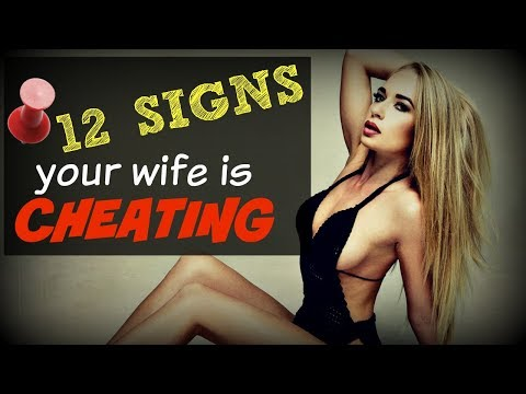 How To Tell If Your Wife Is ▶CHEATING◀
