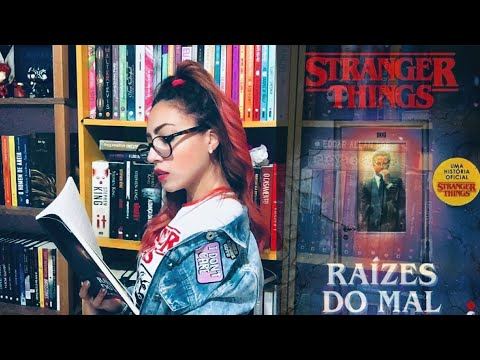 A VIDA ANTES DO DEMOGORGON | RAÍZES DO MAL, de Gwenda Bond - STRANGER THINGS
