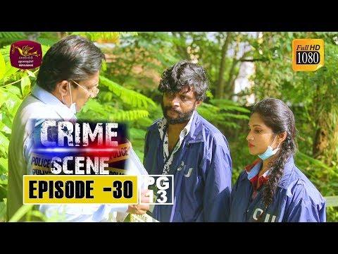 Crime Scene - ක්රයිම් සීන් | Episode -30 | 2018-12-13 | Rupavahini TeleDrama