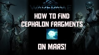 Warframe | How To Find Cephalon Fragments on Mars (Phobos Junction)