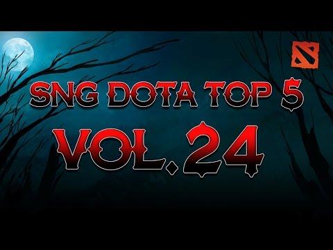 SNG Dota Top 5 vol.24