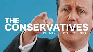 2015 - Defining the Political Parties: Conservatives