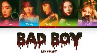 Red Velvet (레드벨벳)   Bad Boy (Color Coded Han|Rom|Eng Lyrics) *correction In Subs*