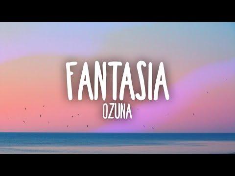 Ozuna - Fantasia (Letra)