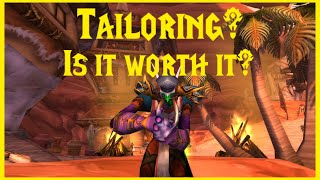 Classic WoW: General Profession Overview: Tailoring Is it Worth it?