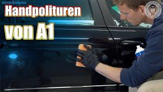 Auto polieren von Hand I Handpolituren & Wax von A1 Dr.Wack   Hands on   Autolackaffen