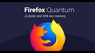 How to Install Firefox Quantum on Windows 10