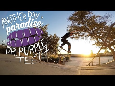 "GoPro Skate: ""Another Day in Paradise"" with Dr. Purpleteeth – Vol. 11"