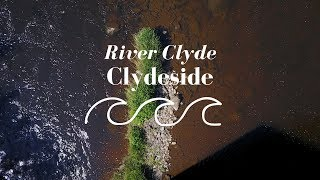 River Clyde - Clydeside (4K)