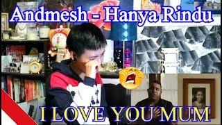 Andmesh   Hanya Rindu (REACTION)