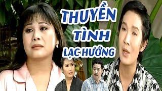 Thuyền Tình Lạc Hướng - Cải Lương Xưa - Vũ Linh, Tài Linh, Thanh Nam