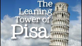 The Leaning Tower of Pisa for Kids: Famous World Landmarks for Children - FreeSchool