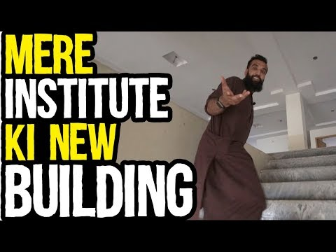 Mujeh Building Mill Gayi For My University Killer Institute | Azad Chaiwala