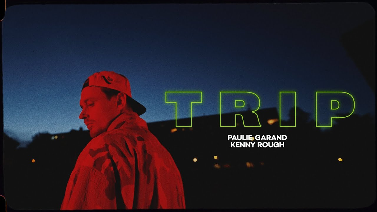 Paulie Garand - Trip (prod. Kenny Rough)