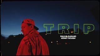 Paulie Garand - Trip (prod. Kenny Rough) OFFICIAL VIDEO