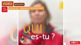 vg2020-qui-es-tu-delphine-largenton