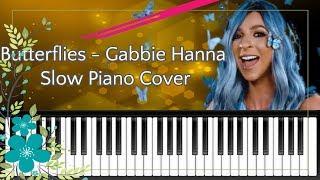 Butterflies - Gabbie Hanna - Slow Piano Cover