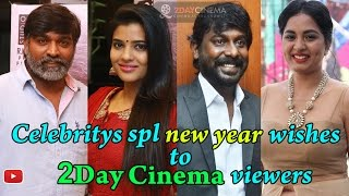 Celebritys Spl NewYear Wishes To 2Daycinema Viewers  2DAYCINEMACOM